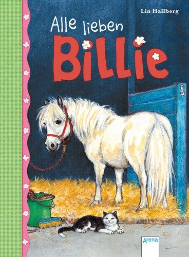 Billie, Band 1: Alle lieben Billie