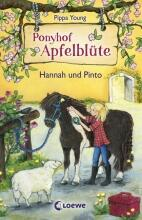 Ponyhof Apfelblüte, Band 04 - Hannah und Pinto