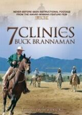 7 Clinics with Buck Brannaman - Part 3 & 4: Lessons on Horseback