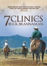 7 Clinics with Buck Brannaman - Part 5- 7: Lessons on Horseback, Problem-Solving, Words of Wisdom