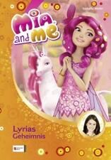 Mia and me Band 03: Lyrias Geheimnis