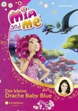 Mia and me Band 05: Der kleine Drache Baby Blue
