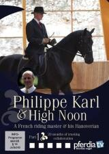 Philippe Karl & High Noon, Part 1