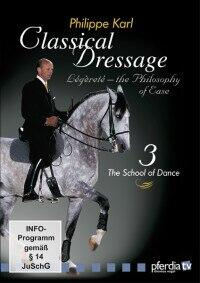 Classical Dressage Part 3: The School of dance