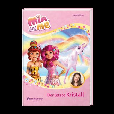 Mia And Me Staffel 3 Band 6 Der Letzte Kristall Das Pferdebuch