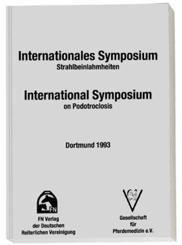 Internationales Symposium Strahlbeinlahmheiten