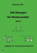 100 Übungen für Westernreiter Band 1