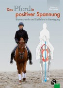 Das Pferd in positiver Spannung