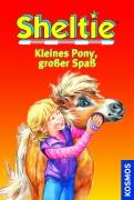 Sheltie : Kleines Pony, großer Spaß (Dreifachband)