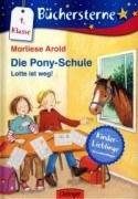 Die Pony-Schule - Lotte ist weg!