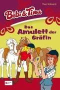 Bibi und Tina Band 38 - Das Amulett der Gräfin