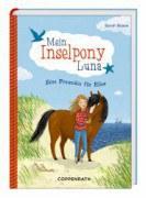 Mein Inselpony Luna (Band 1) - Eine Freundin für Elisa