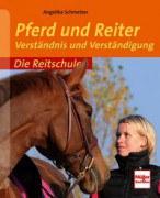 Die Reitschule - Pferd und Reiter