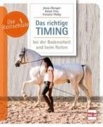 Die Reitschule- Das richtige Timing