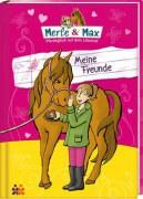 Merle & Max. Meine Freunde