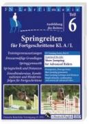 FN-Lehrfilm DVD Teil 6: Springreiten für Fortgeschrittenen/ Show Jumping for Advanced Riders
