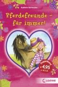 Pferdefreunde - für immer! (Doppelband)