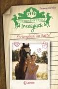 Pferdeinternat Inselglück, Band 5 - Ferienglück im Sattel