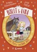 Bulli & Lina - Ein Pony verliebt sich (Band 1)
