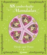88 zauberhafte Mandalas- Pferde und Ponys