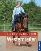 Die besten Übungen - Westernreiten