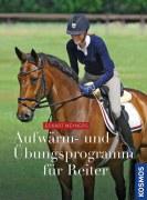 Aufwärm- und Übungsprogramm für Reiter