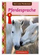 Mein erstes Pferdewissen - Pferdesprache
