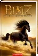Blitz - Band 2: Der schwarze Hengst kehrt zurück