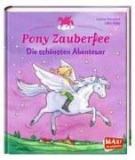 Pony Zauberfee: Die schönsten Abenteuer