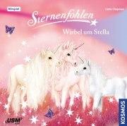 Sternenfohlen Folge 7 : Wirbel um Stella (CD)