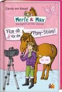 Merle & Max. Film ab für die Pony-Stars!