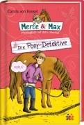 Merle & Max Band 10: Die Ponydetektive