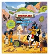 Yakari. Meine Indianerwelt