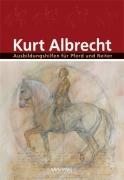 Kurt Albrecht - Ausbildungshilfen für Pferd und Reiter