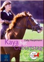 Kaya - frei und stark