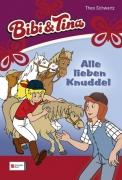 Bibi und Tina Band 13 - Alle lieben Knuddel
