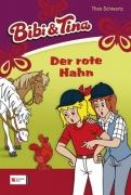 Bibi und Tina Band 14 - Der rote Hahn