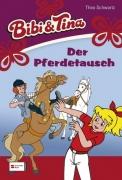 Bibi und Tina Band 22 - Der Pferdetausch