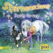 Sternenschweif Pixi 1830: Buddy ist weg