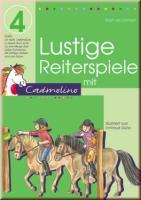 Cadmolino Band 4  - Lustige Reiterspiele mit Cadmolino