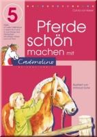 Cadmolino Band 5  - Pferde schön machen mit Cadmolino