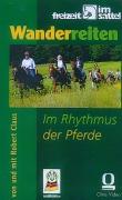 Wanderreiten - Im Rhythmus der Pferde