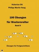 100 Übungen für Westernreiter Band 2