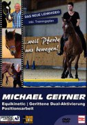 DVD Michael Geitner - Equikinetic, gerittene Dual-Aktivierung, Positionsarbeit