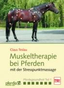 Muskeltherapie bei Pferden mit der Stresspunktmassage (DVD)