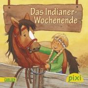 Pixi 1793: Das Indianer-Wochenende