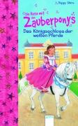 Zauberponys - Das Königsschloss der weißen Pferde