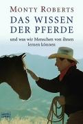 Monty Roberts - Das Wissen der Pferde