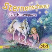 Sternenschweif Pixi 1834: Der Rosenquarz