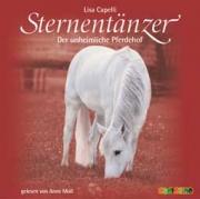 Sternentänzer:  Der unheimliche Pferdehof (CD)